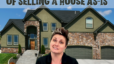The Biggest Pro and Con of Selling a House AS-IS | Katrina Dew | Episode #105