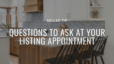 Questions to ask your agent!
