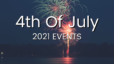 4th Of July 2021 Events