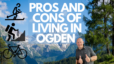 Pros and Cons of Living in Ogden, UT
