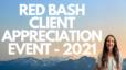 Red Bash Client Appreciation Event 2021