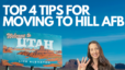 Top 4 Tips for Moving to Hill AFB