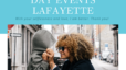 Mother's Day Events Lafayette, 2021 Aimee Ness Realty Group