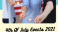 4th of July Events 2021 Lafayette Aimee Ness Realty Group