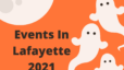 Halloween events Lafayette 2021 Aimee Ness Realty Group