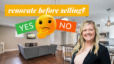 Should You Renovate Before Selling?