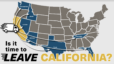 Is it time to leave California?