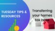 Transferring your homes tax base