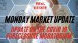 UPDATE on the COVID 19 Foreclosure Moratorium