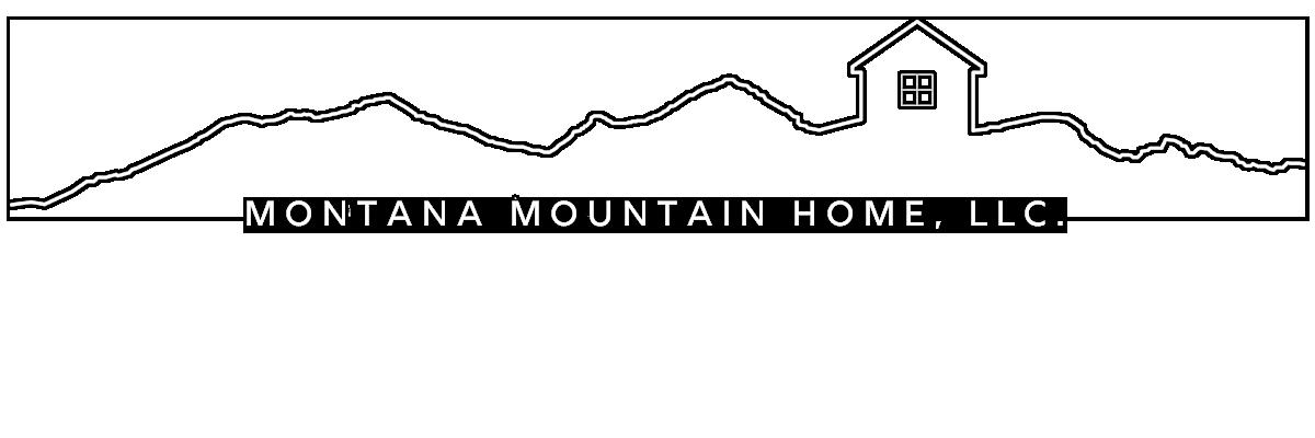 Montana Mountain Home, LLC